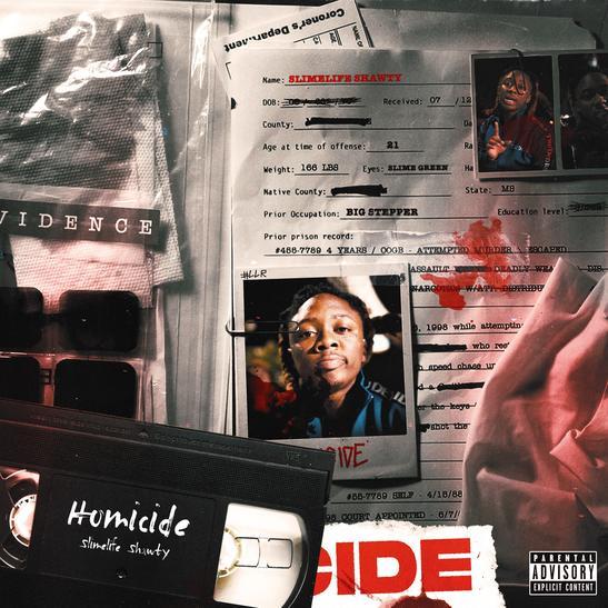 MP3: Slimelife Shawty  - Homicide
