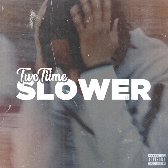 MP3: TwoTiime - Slower