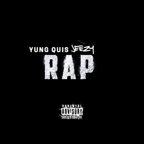 MP3: Yung Quis - RAP Ft. Jeezy