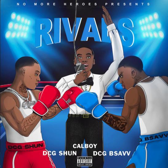 MP3: DCG Shun & DCG BSavv - Rivals Ft. Calboy