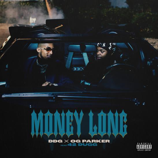 MP3: DDG & OG Parker - Money Long Ft. 42 Dugg