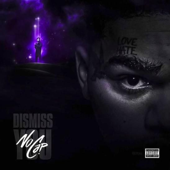 MP3: NoCap - Dismiss You