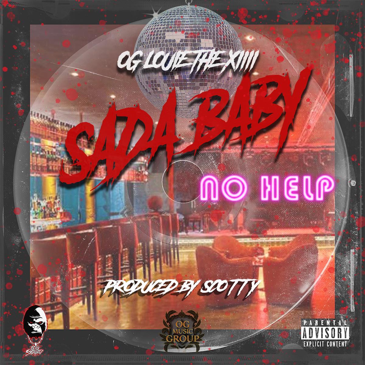 MP3: Sada Baby & OG Louie The XIII - No Help