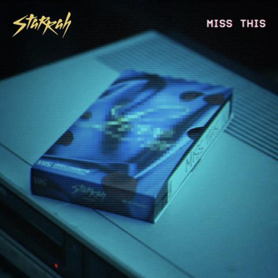 MP3: Starrah - Miss This