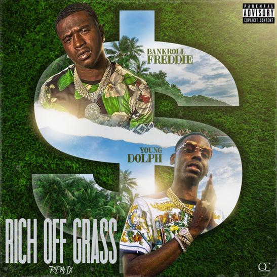 MP3: Bankroll Freddie - Rich Off Grass Remix Ft. Young Dolph
