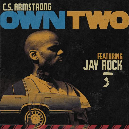 MP3: C.S. Armstrong - Own Two Ft. Jay Rock