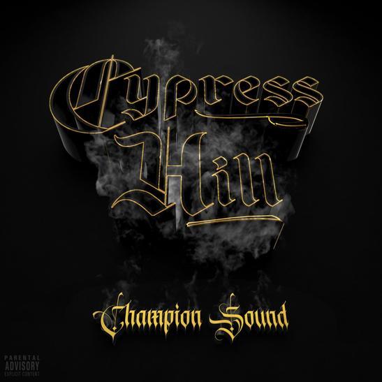MP3: Cypress Hill - Champion Sound