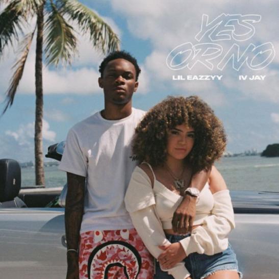MP3: Lil Eazzyy - Yes Or No Ft. IV Jay