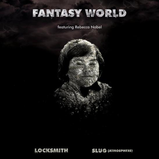 MP3: Locksmith - Fantasy World Ft. Slug & Rebecca Nobel