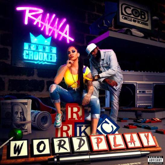 MP3: Ranna Royce - Wordplay Ft. KXNG CROOKED