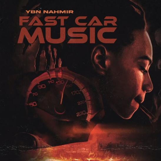 MP3: YBN Nahmir - Fast Car Music