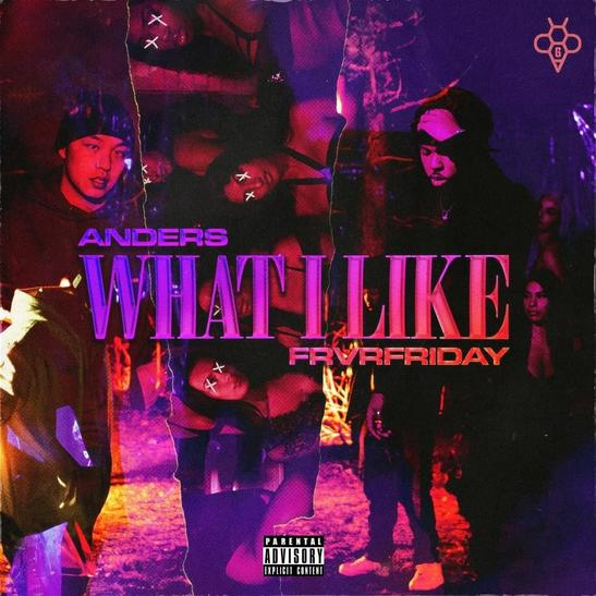 MP3: Anders - What I Like Ft. FRVRFRIDAY