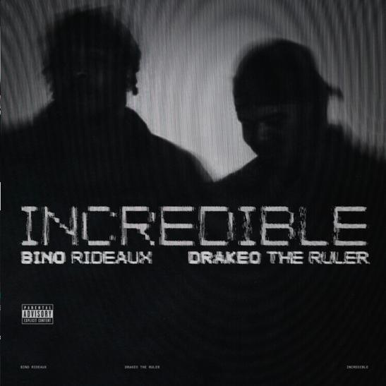MP3: Bino Rideaux - Incredible Ft. Drakeo The Ruler