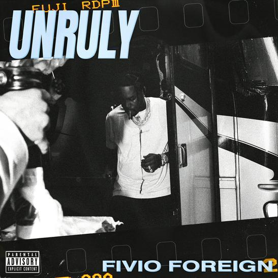 MP3: Fivio Foreign - Unruly
