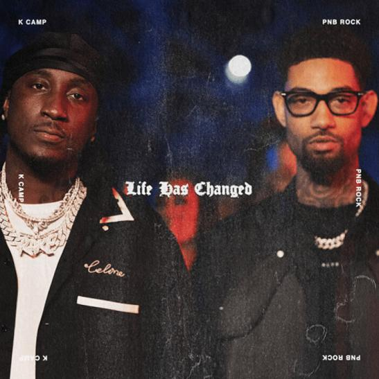 MP3: K Camp - Life Has Changed Ft. PnB Rock