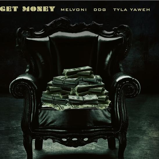 MP3: Melvoni - GET MONEY Ft. DDG & Tyla Yaweh