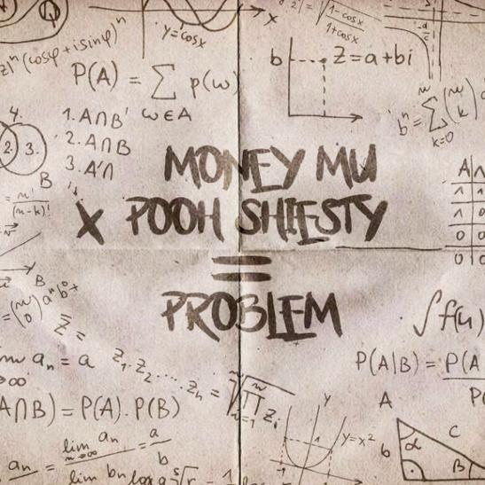 MP3: Money Mu - Problem Ft. Pooh Shiesty