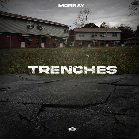 MP3: Morray - Trenches