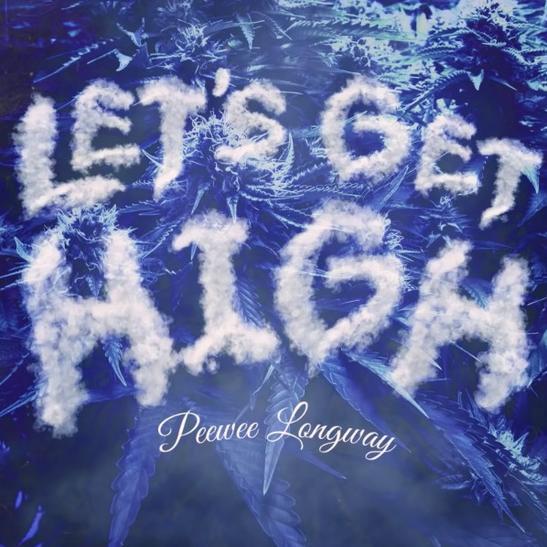 MP3: Peewee Longway - Let's Get High