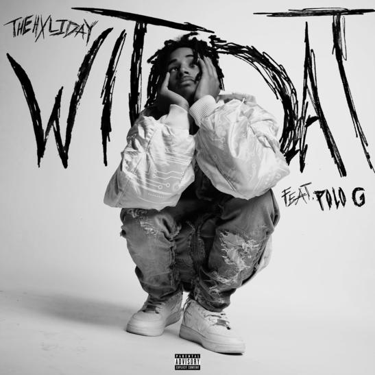 MP3: TheHxliday - Wit Dat Ft. Polo G