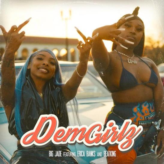 MP3: Big Jade - Dem Girlz Ft. Erica Banks & BeatKing