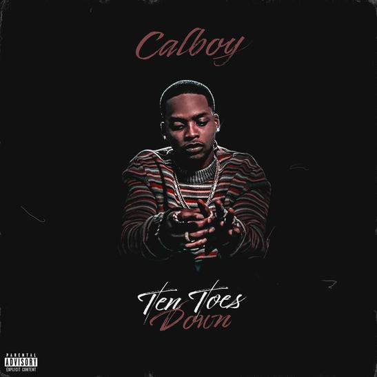 MP3: Calboy - Ten Toes Down