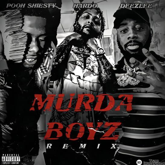 MP3: Hardo - Murda Boyz (Remix) Ft. Pooh Shiesty & Deezlee