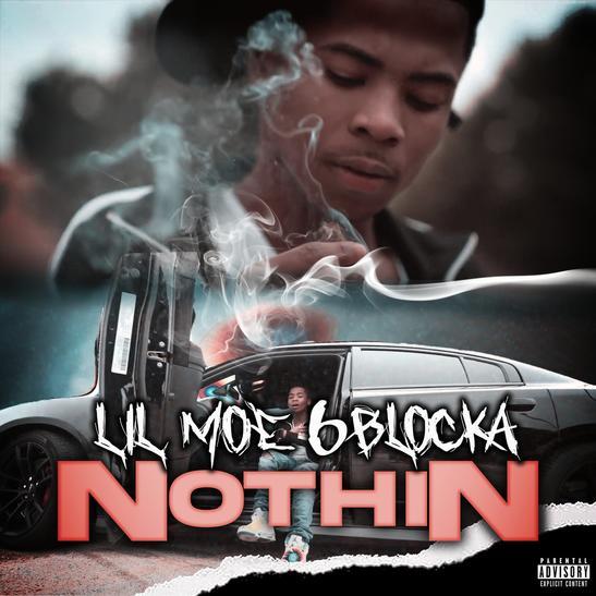 MP3: Lil Moe 6Blocka - Nothin