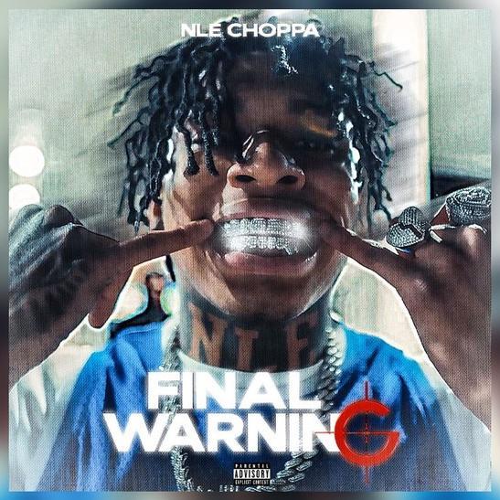 MP3: NLE Choppa - Final Warning