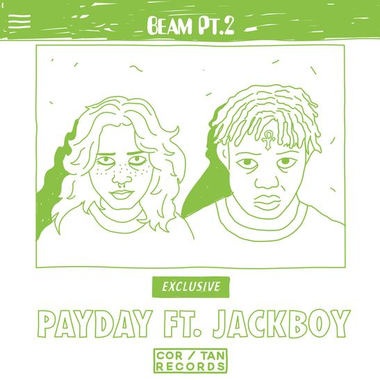 MP3: Payday - Beam, Pt. 2 Ft. JackBoy