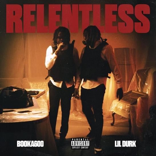 MP3: Booka600 - Relentless Ft. Lil Durk