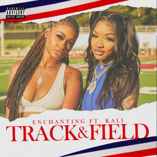 MP3: Enchanting - Track & Field Ft. Kali