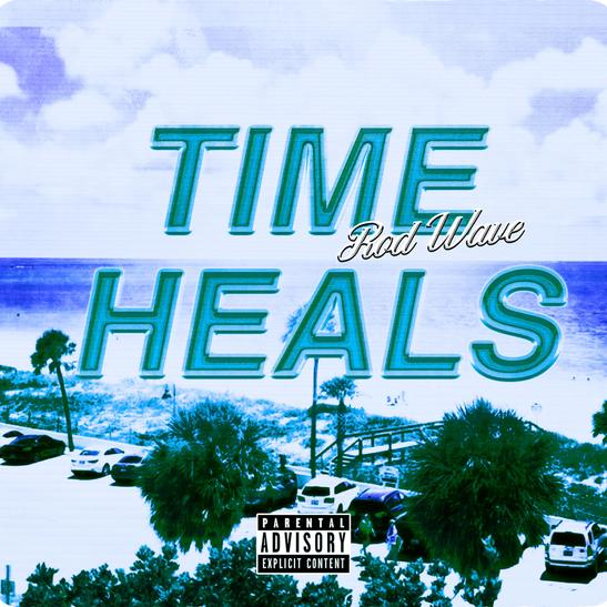 MP3: Rod Wave - Time Heals