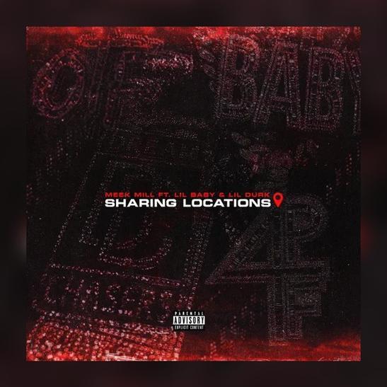 MP3: Meek Mill - Sharing Locations Ft. Lil Durk & Lil Baby