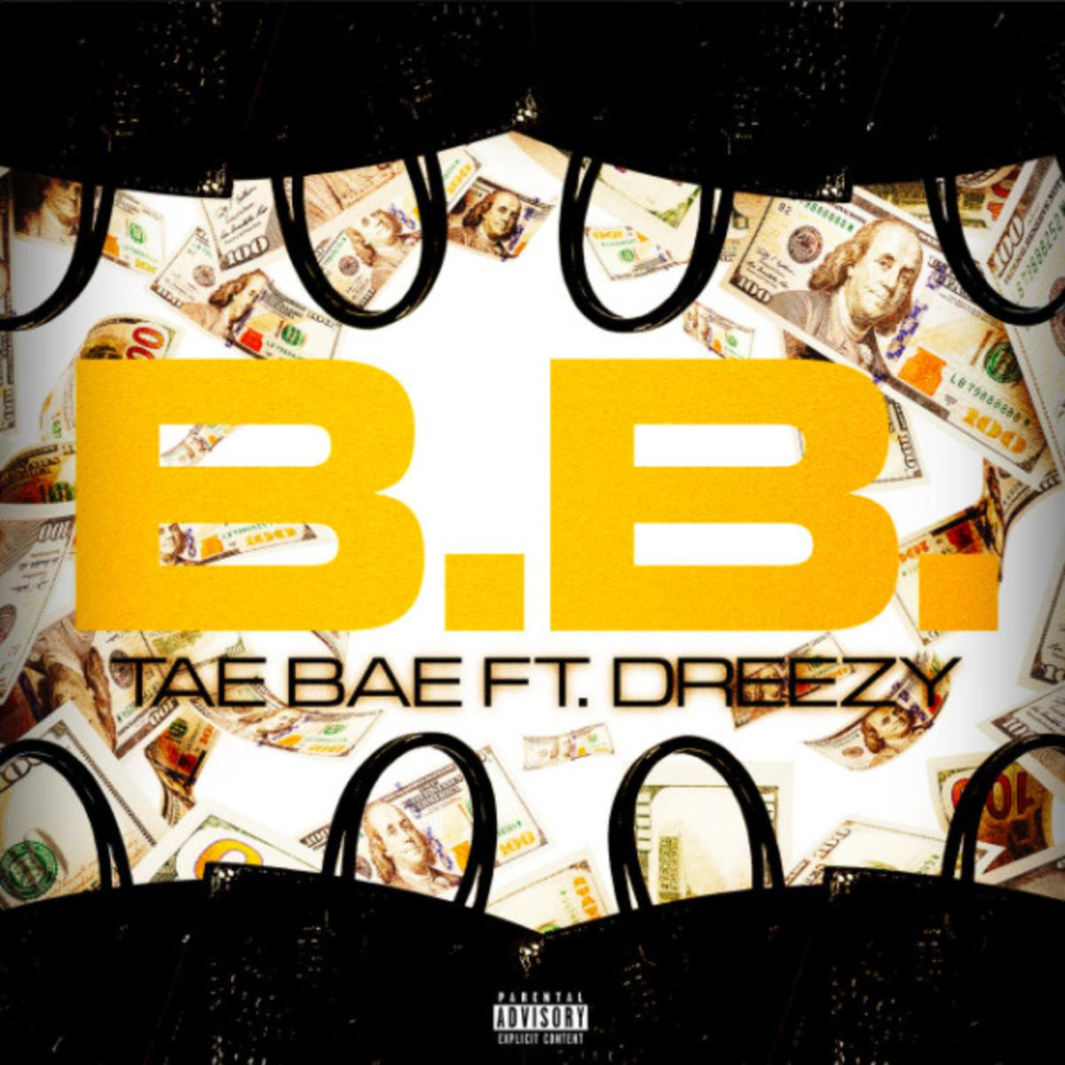 MP3: Tae Bae - B.B Ft. Dreezy