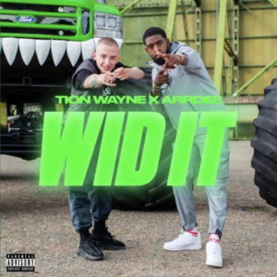 MP3: Tion Wayne - Wid It Ft. ArrDee