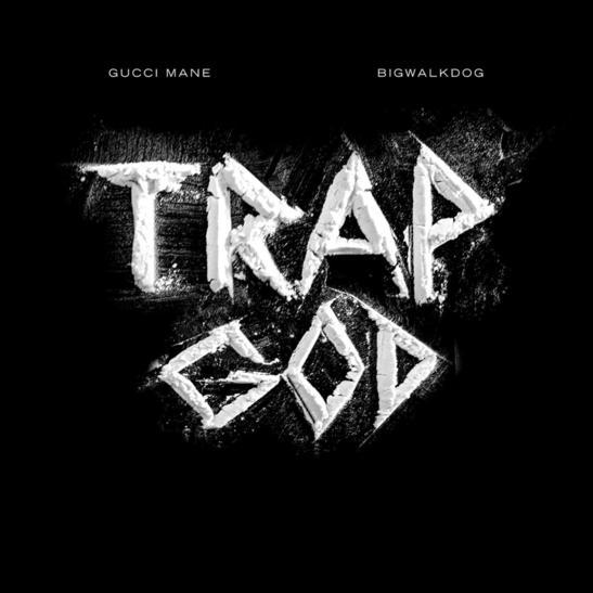 MP3: BigWalkDog - Trap God Ft. Gucci Mane