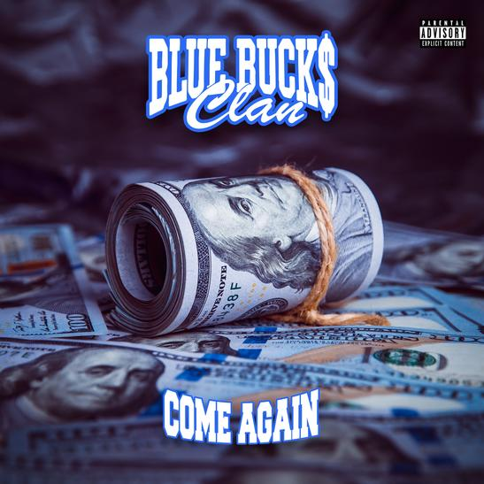 MP3: BlueBucksClan - Come Again