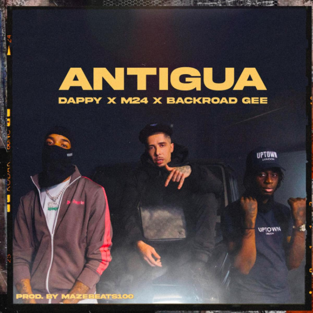 MP3: Dappy - Antigua Ft. M24 & BackRoad Gee