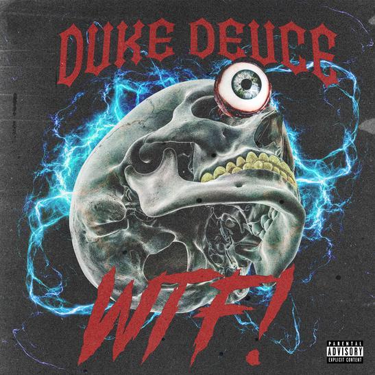 MP3: Duke Deuce - WTF!
