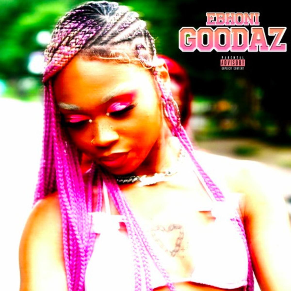 MP3: Ebhoni - Goodaz