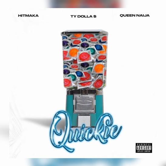 MP3: Hitmaka & Queen Naija - Quickie Ft. Ty Dolla $ign