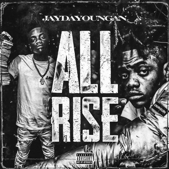 MP3: JayDaYoungan - All Rise