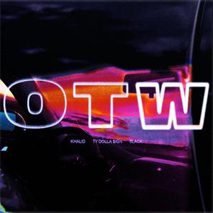 MP3: Khalid - OTW ft. 6LACK, Ty Dolla $IGN