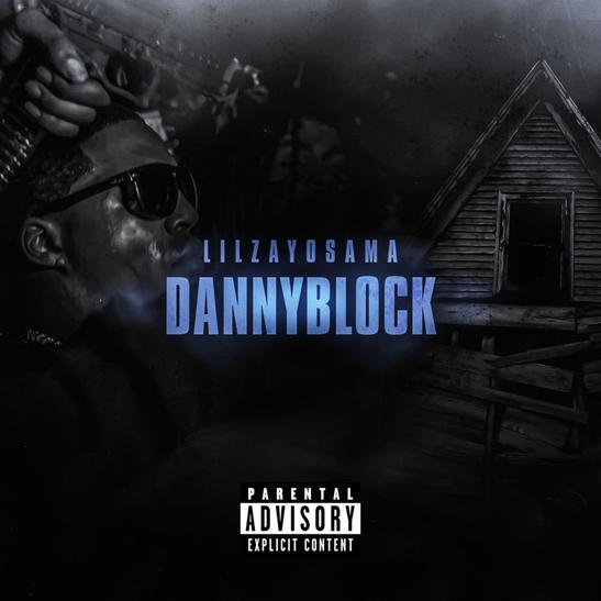 MP3: Lil Zay Osama - Danny Block