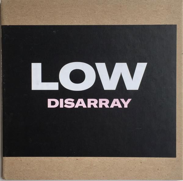 MP3: Low - Disarray