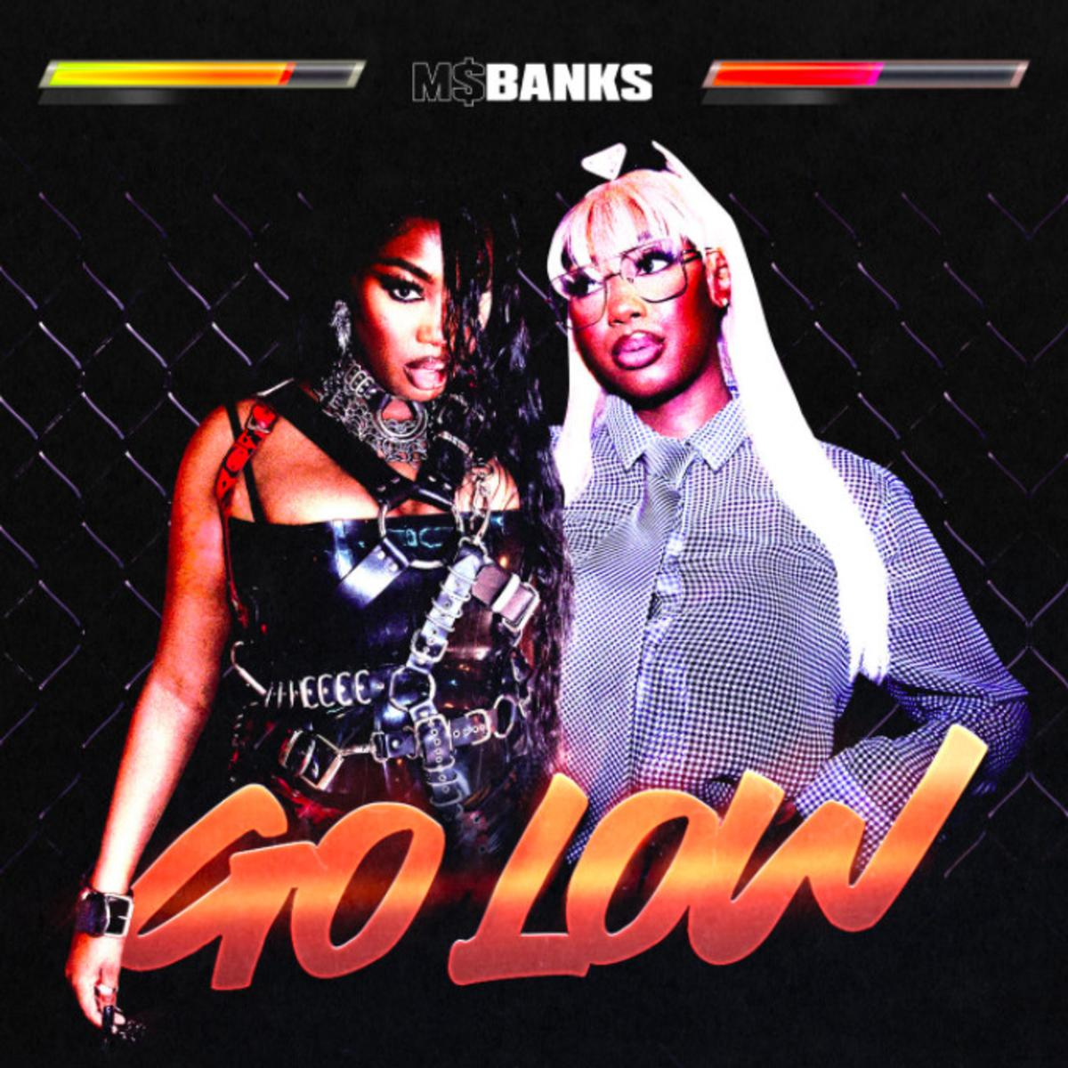 MP3: Ms. Banks - Go Low