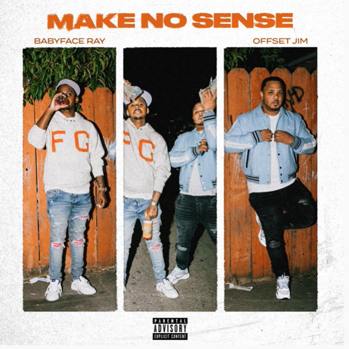 MP3: Offset Jim - Make No Sense Ft. Babyface Ray