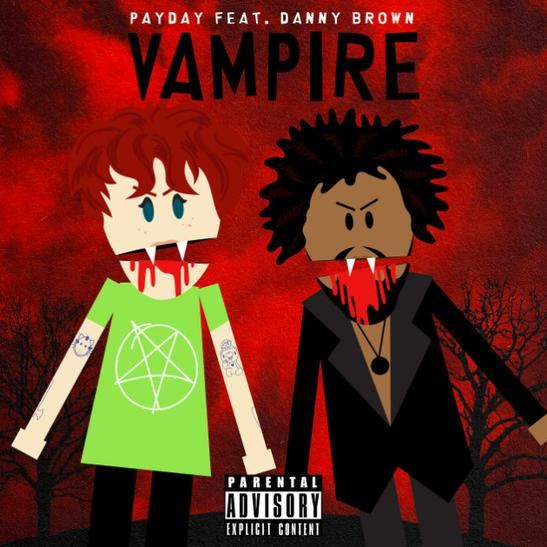 MP3: Payday - Vampire Ft. Danny Brown