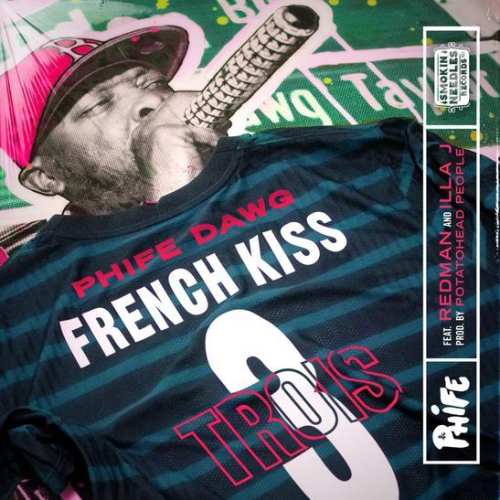MP3: Phife Dawg – French Kiss Trois Ft. Illa J & Redman